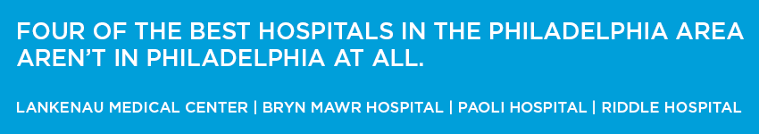 Four of the best hospitals in Philadelphia