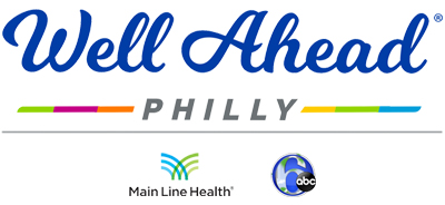 Well Ahead Philly, Main Line Health and 6abc logos