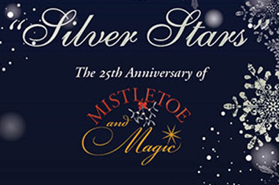 """Silver Stars"" the 25th anniversary of Mistletoe and Magic"
